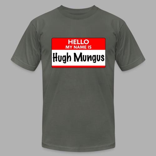 My Name is Hugh Mungus - Men's Fine Jersey T-Shirt
