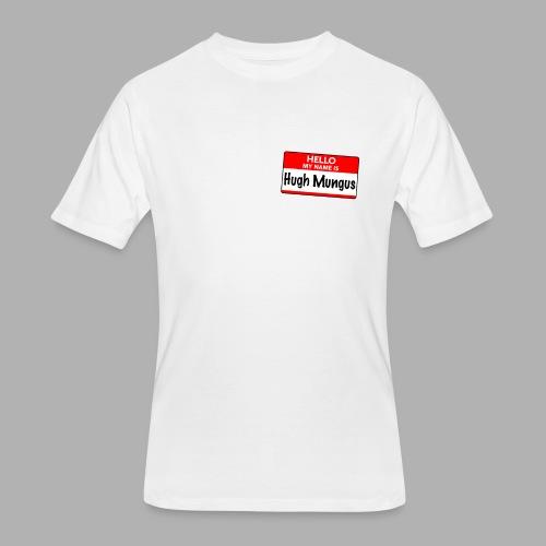 Hello my name is Hugh Mungus - Men's 50/50 T-Shirt