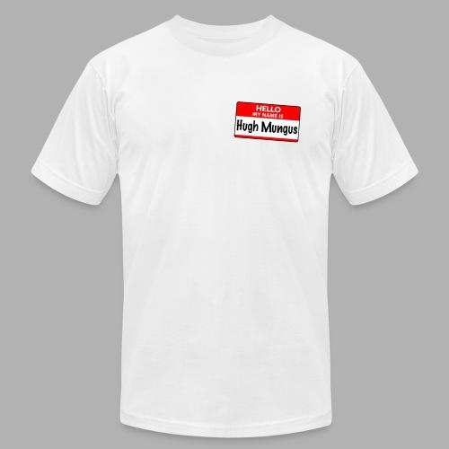 Hello my name is Hugh Mungus - Men's Fine Jersey T-Shirt