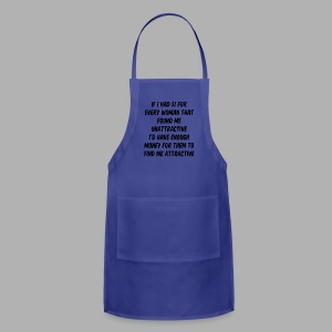 If I had a dollar - Adjustable Apron