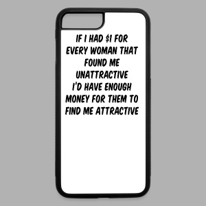 If I had a dollar - iPhone 7 Plus Rubber Case