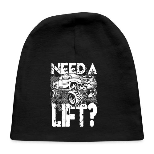 Need a Truck Lift - Baby Cap