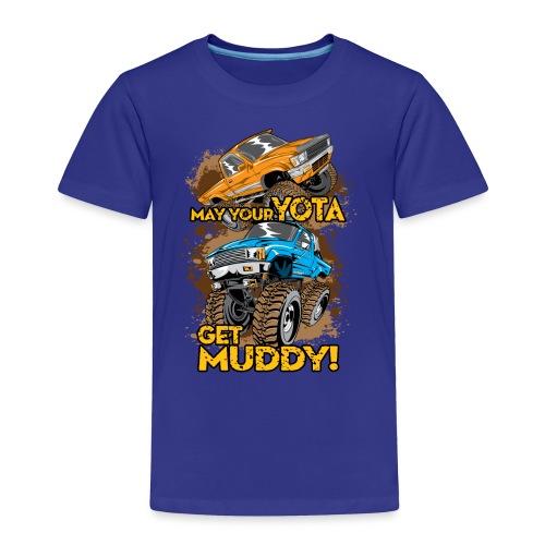 Yota Get Muddy Lifted Trucks - Toddler Premium T-Shirt