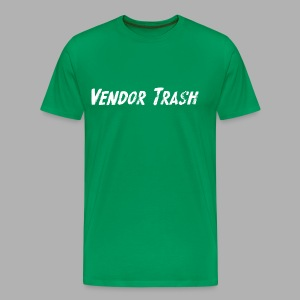 Vendor Trash - Men's Premium T-Shirt