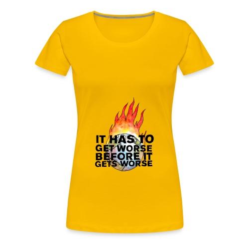 It Has To Get Worse... Tote Bag - Women's Premium T-Shirt