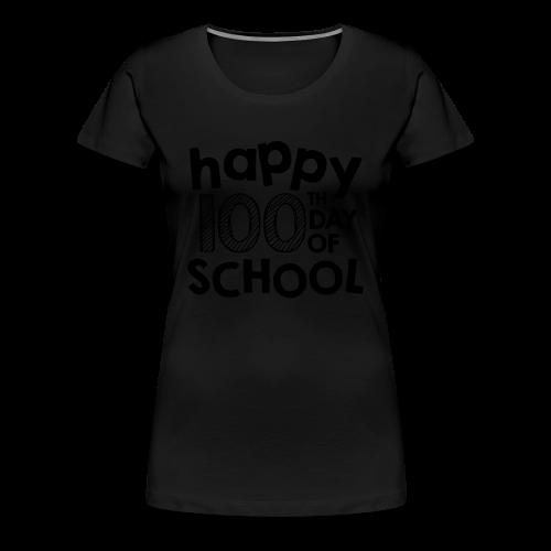Happy 100th Day of School   Chalk - Women's Premium T-Shirt