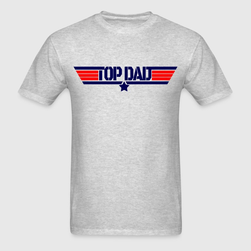 Top dad T-Shirts - Men's T-Shirt