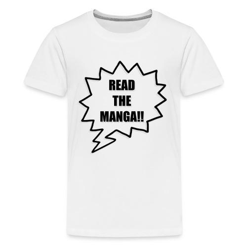 Read The Manga!!  - Kids' Premium T-Shirt