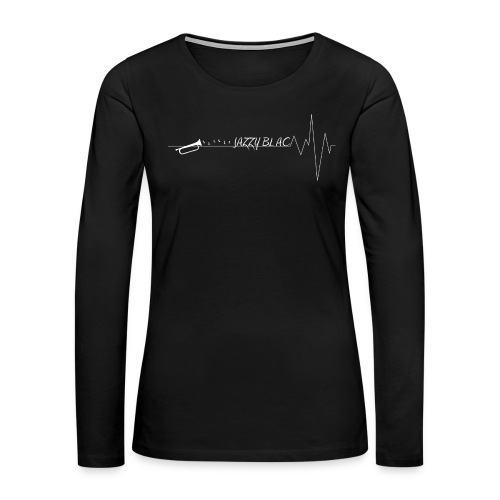 Jazzy Women's Tee w/ white text - Women's Premium Long Sleeve T-Shirt