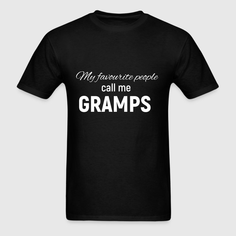 Gramps - My Favorite People Call Me Gramps - Men's T-Shirt