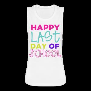 Happy Last Day of School - Women's Flowy Muscle Tank by Bella