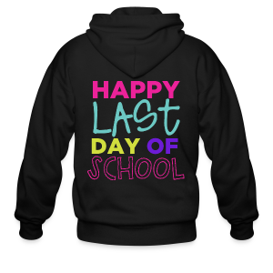 Happy Last Day of School - Men's Zip Hoodie