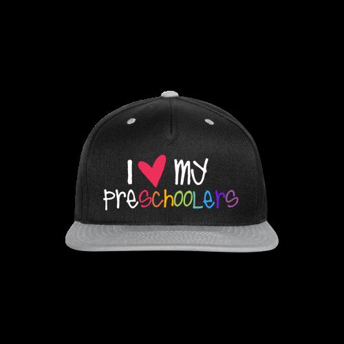Love My Preschoolers - Snap-back Baseball Cap