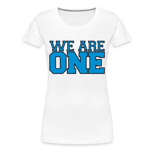 We are One Shirt - Women's Premium T-Shirt