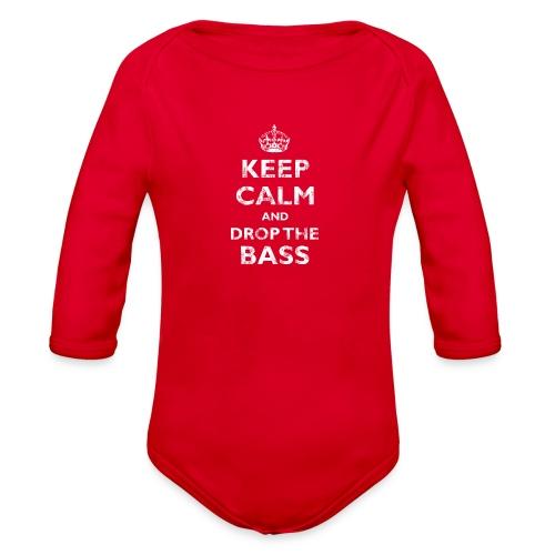 Keep Calm & Drop the Bass - Organic Long Sleeve Baby Bodysuit