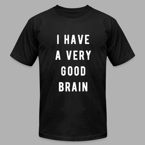 I have a very good brain - Men's Fine Jersey T-Shirt