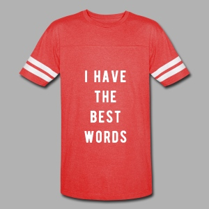 I have the Best Words - Vintage Sport T-Shirt