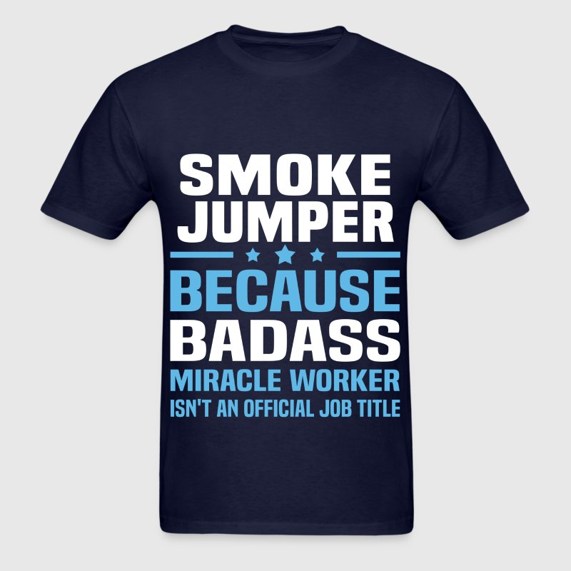 Smoke Jumper Tshirt - Men's T-Shirt