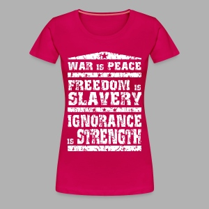 1984 War is Peace... - Women's Premium T-Shirt