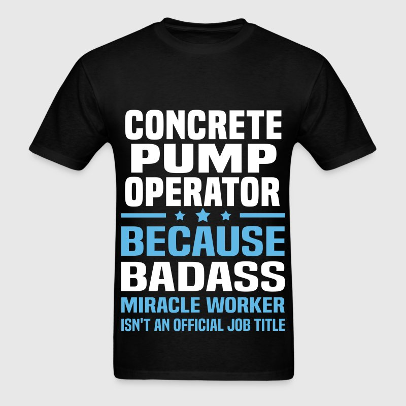Concrete Pump Operator Tshirt - Men's T-Shirt