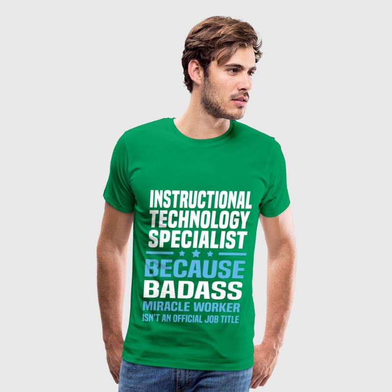 Instructional Technology Specialist Tshirt - Men's Premium T-Shirt
