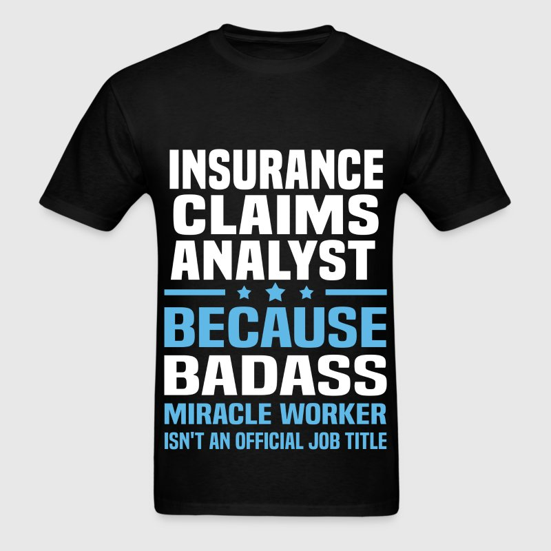 Insurance Claims Analyst Tshirt - Men's T-Shirt
