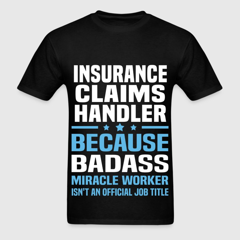 Insurance Claims Handler Tshirt - Men's T-Shirt