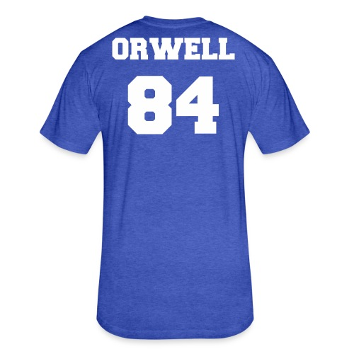 George Orwell 1984 - Fitted Cotton/Poly T-Shirt by Next Level