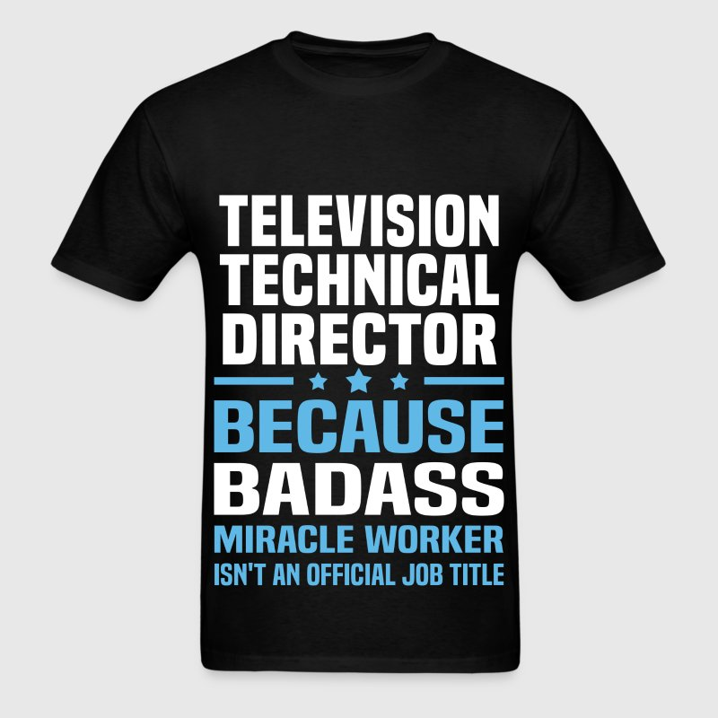 Television Technical Director T-Shirts - Men's T-Shirt