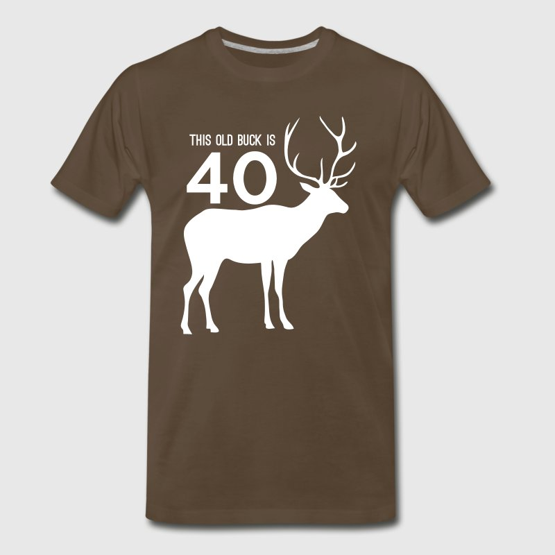 This old buck is 40 T-Shirts - Men's Premium T-Shirt