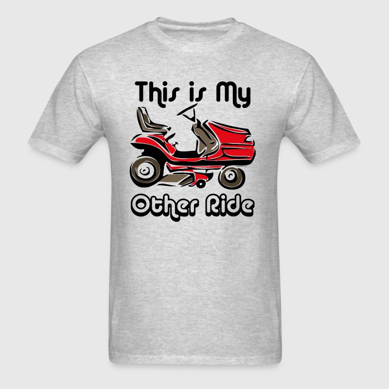 Mower My Other Ride T-Shirts - Men's T-Shirt