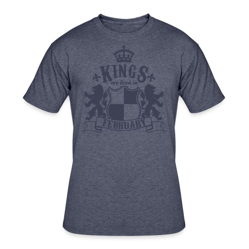 Kings are born in February - Men's 50/50 T-Shirt