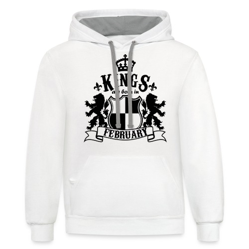 Kings are born in February - Contrast Hoodie