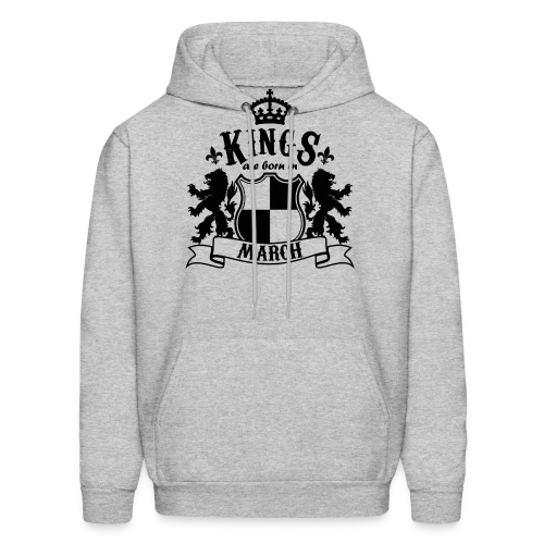Kings are born in March - Men's Hoodie