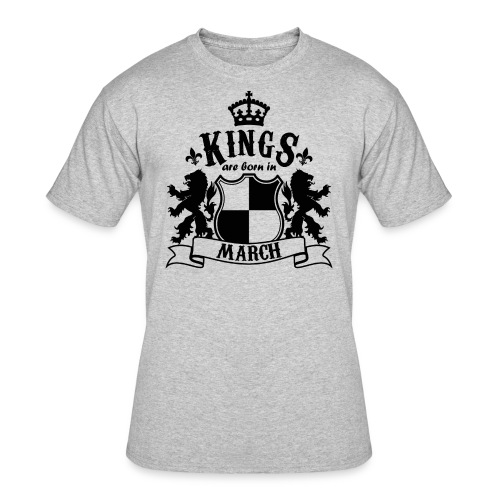 Kings are born in March - Men's 50/50 T-Shirt