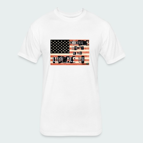 Liberals Lie - Fitted Cotton/Poly T-Shirt by Next Level