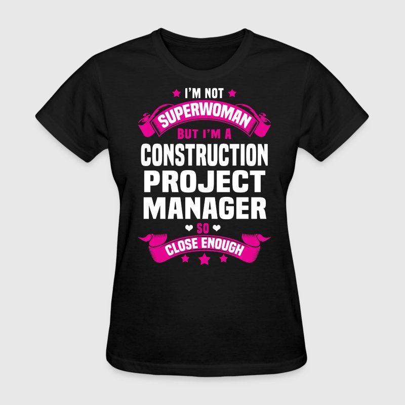 Construction Project Manager Tshirt - Women's T-Shirt