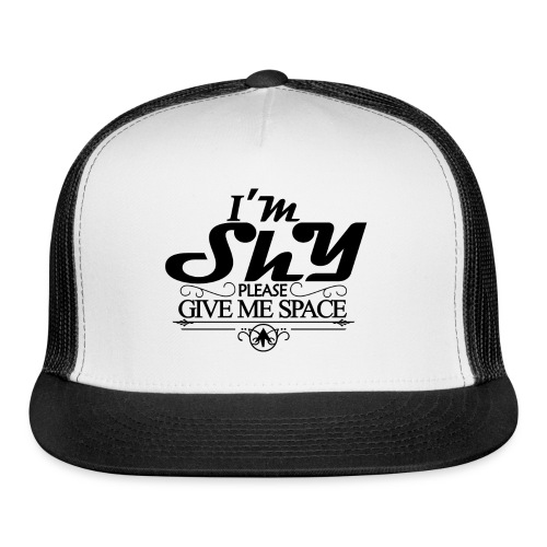 I AM SHY - Trucker Cap