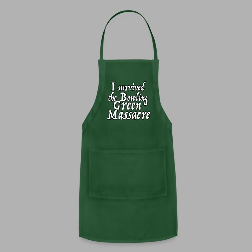 I Survived the Bowling Green Massacre - Adjustable Apron