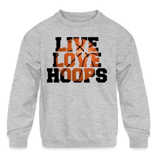 Live Love Hoops shirt - Kids' Crewneck Sweatshirt