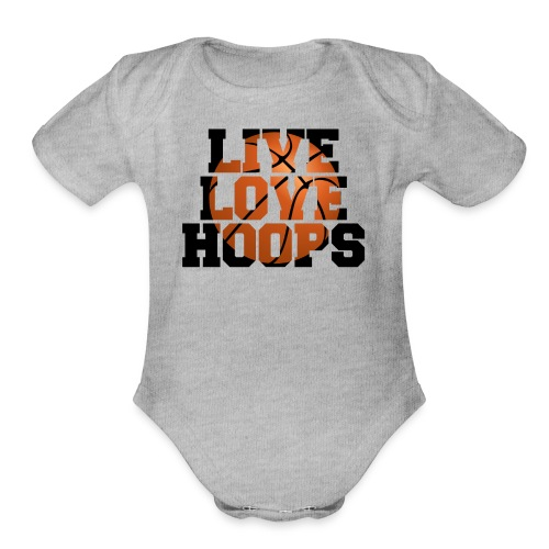 Live Love Hoops shirt - Organic Short Sleeve Baby Bodysuit
