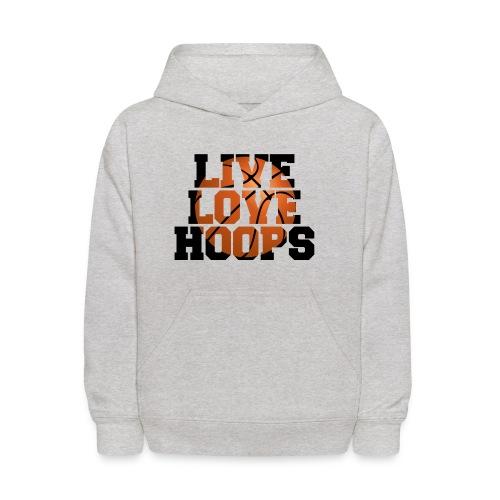 Live Love Hoops shirt - Kids' Hoodie