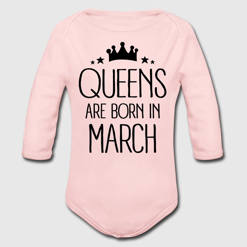 Queens Are Born In March Baby Bodysuits - Long Sleeve Baby Bodysuit