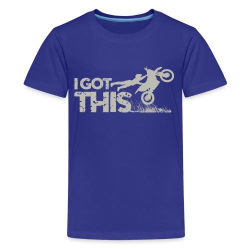 Motocross I Got This - Kids' Premium T-Shirt