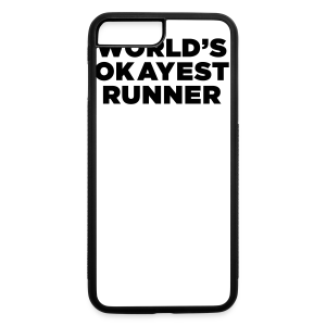 World's Okayest Runner - iPhone 7 Plus Rubber Case