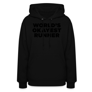 World's Okayest Runner - Women's Hoodie