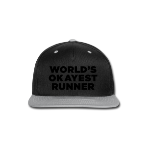 World's Okayest Runner - Snap-back Baseball Cap
