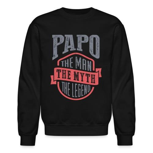 Papo The Man The Myth | T-shirt Gift! - Crewneck Sweatshirt