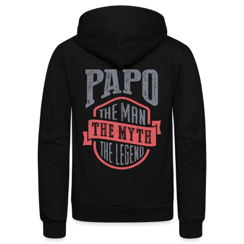 Papo The Man The Myth | T-shirt Gift! - Unisex Fleece Zip Hoodie