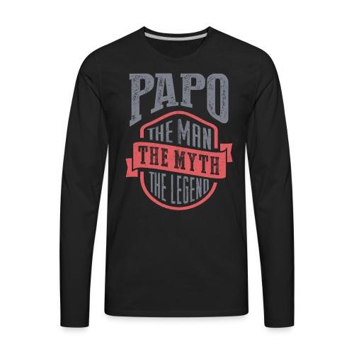 Papo The Man The Myth   T-shirt Gift! - Men's Premium Long Sleeve T-Shirt